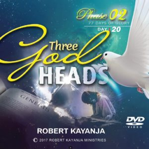 Three God heads day 20
