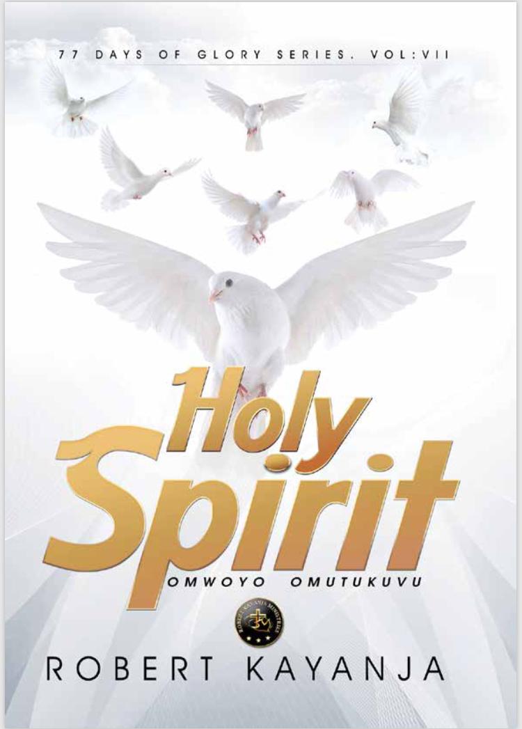 The Holy Spirit 77 DAYS OF GLORY SERIES 7th Book – Robert